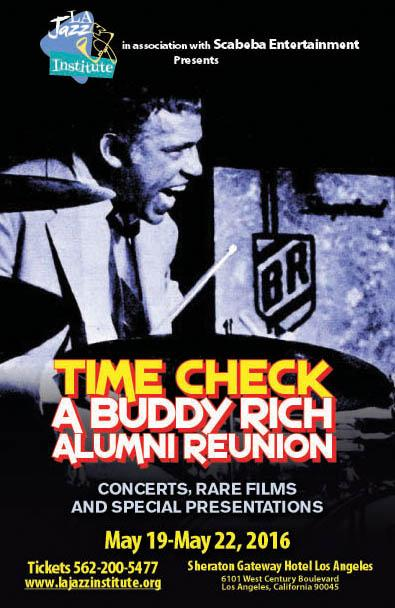 THE BUDDY RICH BAND At TIME CHECK Saturday May 21 2016 Click Pic For More Info